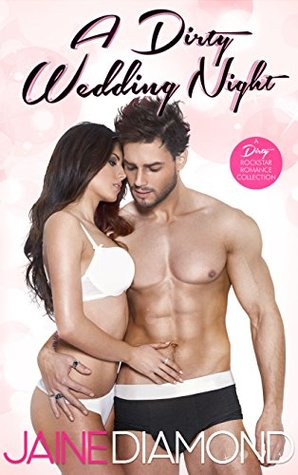 A Dirty Wedding Night by Jaine Diamond