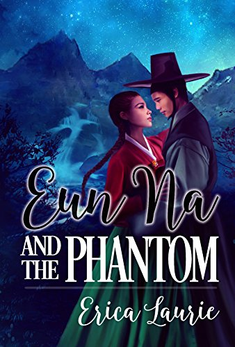 Sweet Delight Review: Eun Na and the Phantom by Erica Laurie