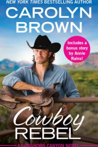 Cowboy Rebel by Carolyn Brown
