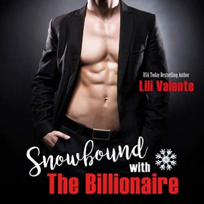 Audiobook Review: Snowbound with the Billionaire by Lili Valente