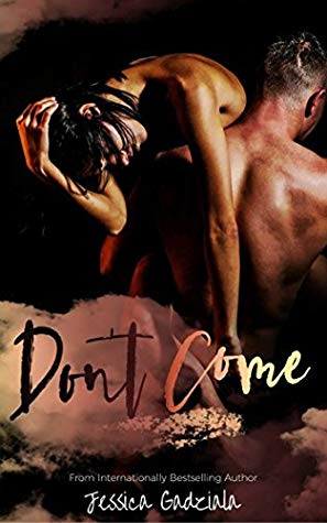 Review: Don't Come by Jessica Gadziala