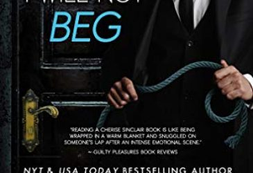 Review: I Will Not Beg by Cherise Sinclair