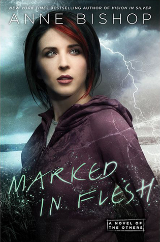 Marked in Flesh by Anne Bishop