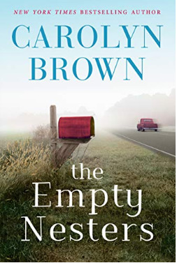 The Empty Nesters by Carolyn Brown