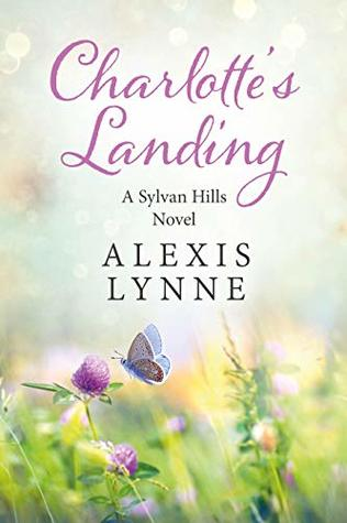 Afternoon Delight Review: Charlotte's Landing by Alexis Lynne