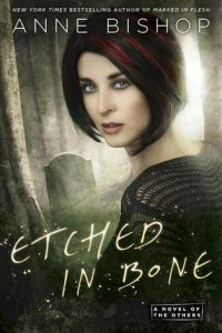 Etched in Bone by Anne Bishop