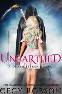 Unearthed by Cecy Robson