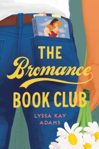 The Bromance Book Club by Lyssa Kay Adams