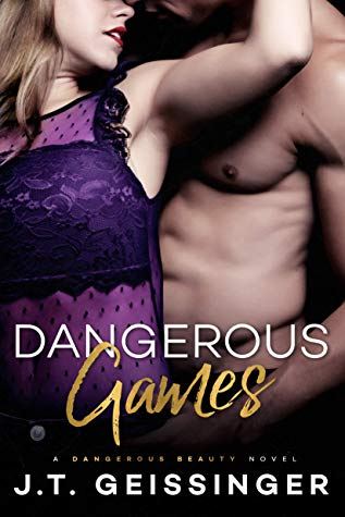 Dangerous Games by J.T. Geissinger