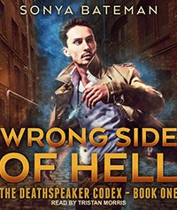 Wrong Side of Hell by Sonya Bateman