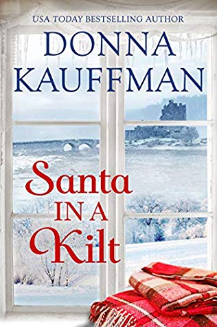 Santa in a Kilt by Donna Kauffman