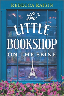 Little Bookshop on the Seine by Rebecca Raisin