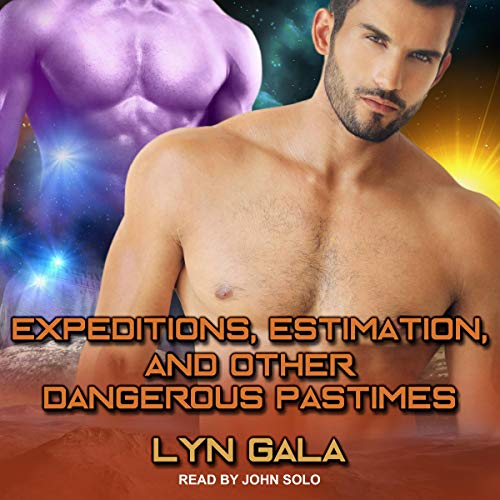 Review: Epedition, Estimation, and Other Dangerous Pursuits by Lyn Gala