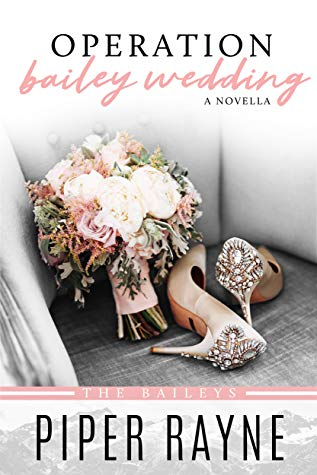 Afternoon Delight Review: Operation Bailey Wedding by Piper Rayne