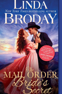 The Mail Order Bride's Secret by Linda Broday