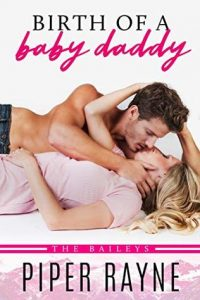 Birth of a Baby Daddy by Piper Rayne