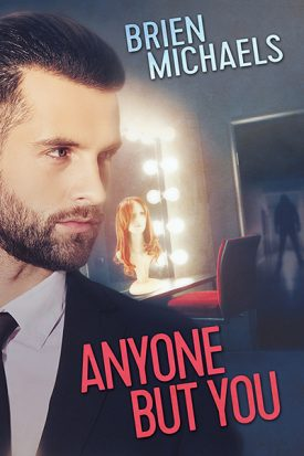 Anyone But You by Brien Michaels