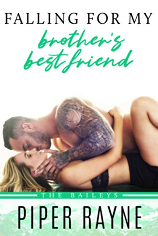 Review: Falling for My Brother's Best Friend by Piper Rayne