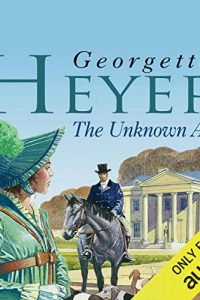 The Unknown Ajax by Georgette Heyer
