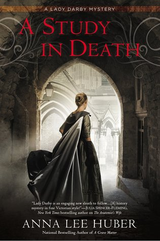 Review: A Study in Death by Anna Lee Huber