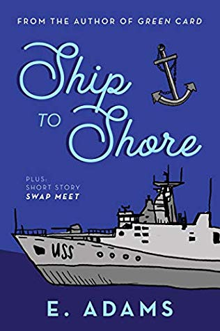 Ship to Shore by Elizabeth Adams