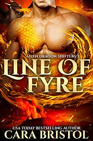 Line of Fyre by Cara Bristol