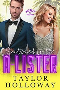 Auctioned to the A-Lister by Taylor Holloway