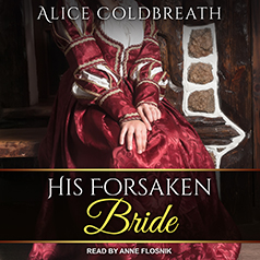 His Forsaken Bride by Alice Coldbreath