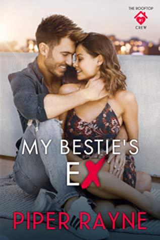 My Bestie's Ex by Piper Rayne