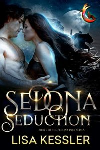 Sedona Seduction by Lisa Kessler