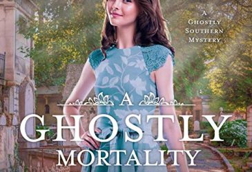 Review: A Ghostly Mortality by Tonya Kappes
