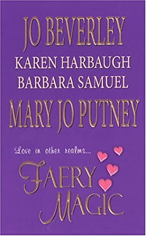 Review: Faery Magic by Jo Beverley, Karen Harbaugh, Barbara Samuels, Mary Jo Putney