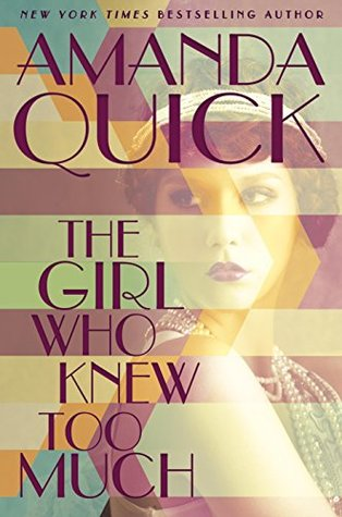 Review: The Girl Who Knew Too Much by Amanda Quick