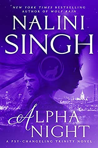 Review: Alpha Night by Nalini Singh