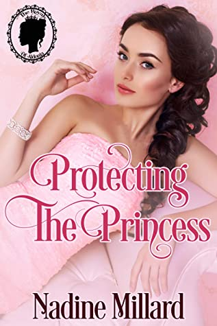 Sweet Delight Review: Protecting the Princess by Nadine Millard