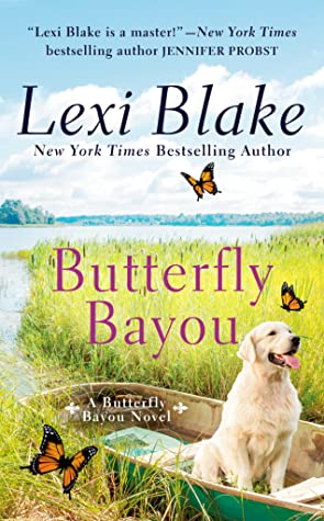 Review: Butterfly Bayou by Lexi Blake