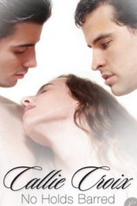 Review No Holds Barred by Callie Croix