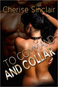 Review To Command and Collar by Cherise Sinclair