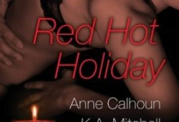 ARC Review: Red Hot Holiday Anthology by Anne Calhoun, K.A. Mitchell and Leah Bramel