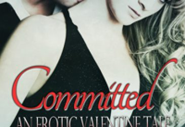 Afternoon Delight: Committed: An Erotic Valentine's Tale