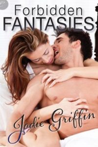 Forbidden Fantasies by Jodie Griffin