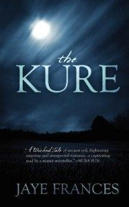 The Kure by Jaye Frances