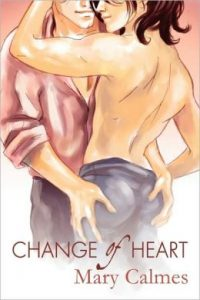 Review Change of Heart by Mary Calmes