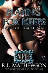 Review Playing For Keeps by R.L. Mathewson