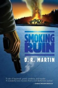Smoking Ruin by D.R. Martin
