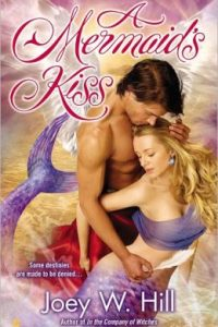 Review A Mermaid's Kiss by Joey W. Hill