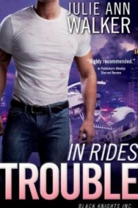 Review In Rides Trouble by Julie Ann Walker