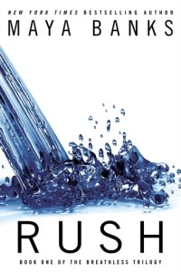 Review Rush by Maya Banks