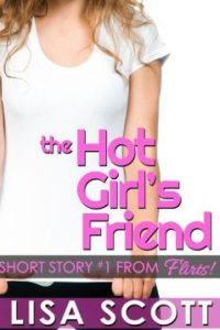 Review the Hot Girl's Firend by Lisa Scott