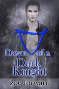Review Dawn of a Dark Knight by Zoe Forward